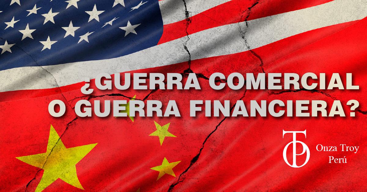 Guerra comercial o guerra financiera