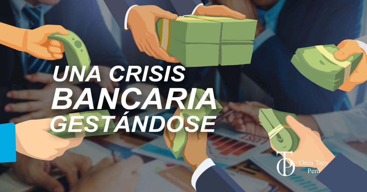 una crisis bancaria