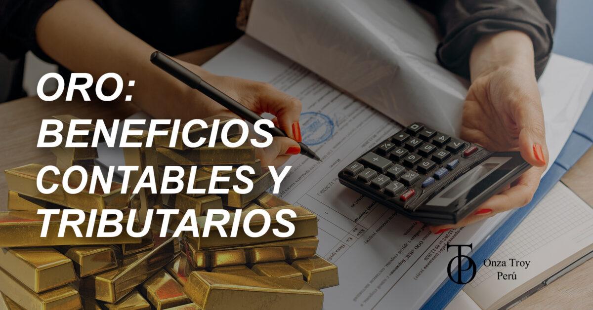 Oro: beneficios contables y tributarios