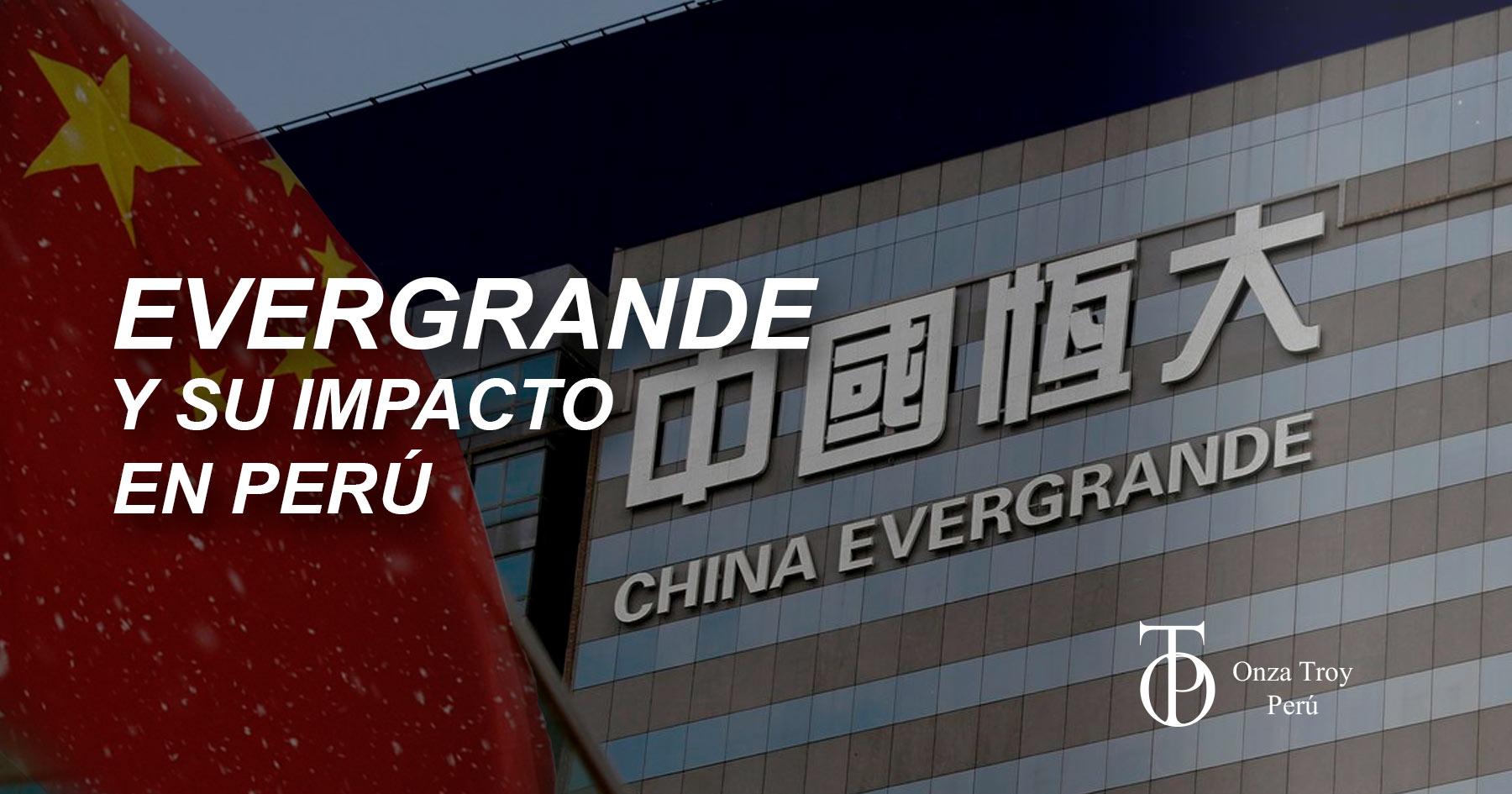 EVERGRANDE Y SU IMPACTO EN PERÚ